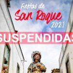 FIRGAS SUSPENDE LAS FIESTAS DE SAN ROQUE 2021